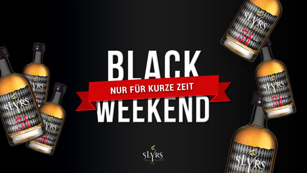 SLYRS Black Weekend Nur für kurze Zeit Slyrs Single Malt